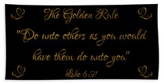 Bath Towel featuring the digital art The Golden Rule Do Unto Others On Black by Rose Santuci-Sofranko