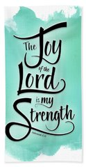 The Joy Of The Lord Hand Towel