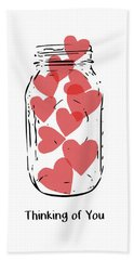 Hand Towel featuring the mixed media Thinking Of You Jar Of Hearts- Art By Linda Woods by Linda Woods