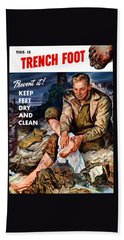 This Is Trench Foot - Prevent It Bath Towel