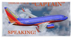 This Is Your Captain Speaking Southwest Airlines Bath Towel