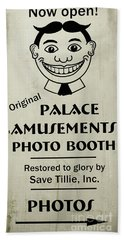 Bath Towel featuring the photograph Tillie Photo Booth Sign by Colleen Kammerer