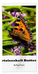 Tortoiseshell Butterfly. Bath Towel