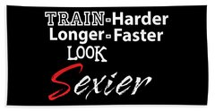 Train Harder Hand Towel