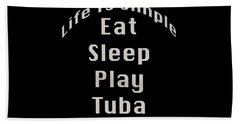 Tuba Eat Sleep Play Tuba 5519.02 Hand Towel
