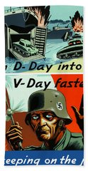 Turn D-day Into V-day Faster  Bath Towel