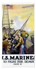 Us Marines -- First To Fight For Democracy Bath Towel