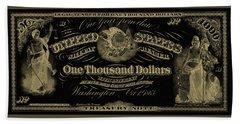 Bath Towel featuring the digital art U. S. One Thousand Dollar Bill - 1863 $1000 Usd Treasury Note In Gold On Black by Serge Averbukh
