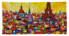 Vibrant Paris Abstract Cityscape Impasto Modern Impressionist Palette Knife Oil Ana Maria Edulescu Bath Towel