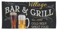 Village Bar And Grill Bath Towel