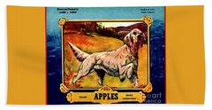 Vintage English Setter Apples Advertisement Bath Towel