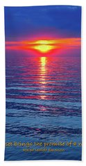 Bath Towel featuring the photograph Vivid Sunset - Emerson Quote - Square Format by Ginny Gaura