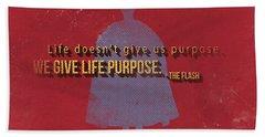 We Give Life Purpose Hand Towel