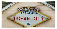 Welcome To Fabulous Ocean City N J Bath Towel