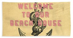 Hand Towel featuring the digital art Welcome To Our Beach House by Edward Fielding