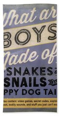What Are Boys Made Of Signage Art Bath Towel