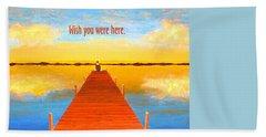 Wish - Pier - Greeting Card Bath Towel
