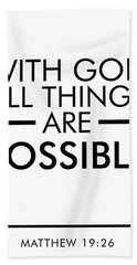 With God All Things Are Possible - Bible Verses Art Hand Towel