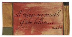 Words To Live By Believe Hand Towel