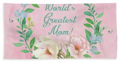 World's Greatest Mom Bath Towel