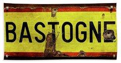 Wwii Bastogne Town Sign Bath Towel