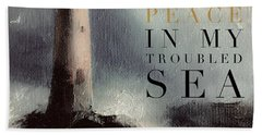 You Are The Peace In My Troubled Sea Lighthouse Hand Towel