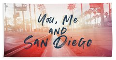 You Me And San Diego- Art By Linda Woods Hand Towel