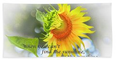 Be The Sunshine Hand Towel