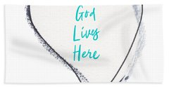 God Lives Here Hand Towel