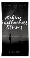 Making Togetherness Obvious Hand Towel