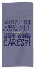 Apathy Bath Towel
