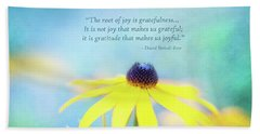 Joy And Gratefulness Bath Towel