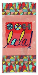 Ooh La-la Bath Towel