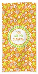 You Are My Sunshine Hand Towel