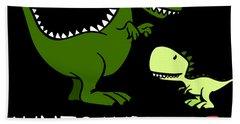 Autsaurus Rex Who Happens To Cuss A Lot Science Bath Towel