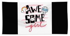 Awesome Girl - Baby Room Nursery Art Poster Print Hand Towel