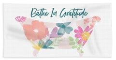 Bathe In Gratitude- Art By Linda Woods Hand Towel