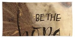 Be The Hope Hand Towel