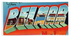 Belmar Greetings Bath Towel