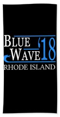 Blue Wave Rhode Island Vote Democrat 2018 Bath Towel