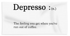 Depresso - Dictionary Quote - Funny Quote Posters - Coffee Poster - Cafe Decor - Humor - Typography Hand Towel
