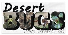 Desert Bugs Big Letter Bath Towel