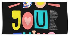 Do Your Thing - Baby Room Nursery Art Poster Print Hand Towel