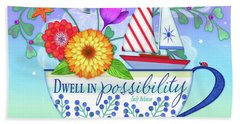 Dwell In Possibility Hand Towel