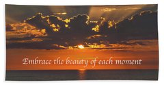 Embrace The Moment Hand Towel