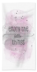 Enjoy The Little Things - Watercolor Pink Hand Towel