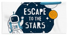 Escape To The Stars - Baby Room Nursery Art Poster Print Hand Towel