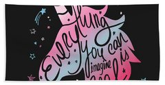 Everything You Can Imagine Is Real - Baby Room Nursery Art Poster Print Hand Towel