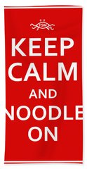 Fsm - Keep Calm And Noodle On Bath Towel