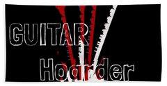Guitar Hoarder Hand Towel